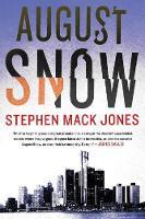 Jones, Stephen Mack - August Snow - 9781616957186 - V9781616957186