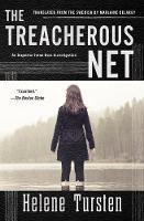 Tursten, Helene - The Treacherous Net (An Irene Huss Investigation) - 9781616957674 - V9781616957674