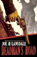 Lansdale, Joe R. - Deadman's Road - 9781616961046 - V9781616961046