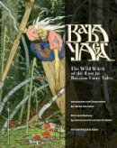Forrester, Sibelan - Baba Yaga: The Wild Witch of the East in Russian Fairy Tales - 9781617035968 - V9781617035968
