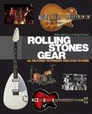 Babiuk, Andy; Prevost, Greg - Rolling Stones Gear - 9781617130922 - V9781617130922
