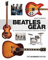Babiuk, Andy - Beatles Gear - 9781617130991 - V9781617130991