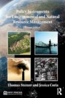 Sterner, Thomas; Coria, Jessica - Policy Instruments for Environmental and Natural Resource Management - 9781617260988 - V9781617260988