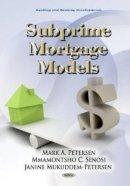 Petersen, Mark A.; Senosi, M. C.; Mukuddem-Petersen, J. - Subprime Banking Models - 9781617286940 - V9781617286940