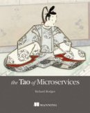 Rodger, Mr Richard - The Tao of Microservices - 9781617293146 - V9781617293146