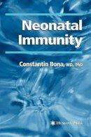 Bona, Constantin - Neonatal Immunity - 9781617374920 - V9781617374920