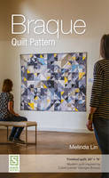 Lin, Melinda - Braque Quilt Pattern: Finished Quilt: 60