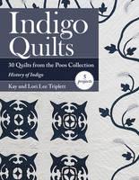 Triplett, Kay; Triplett, Lori Lee - Indigo Quilts - 9781617452437 - V9781617452437