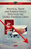 - Political, Trade & Foreign Policy Effects of the Global Financial Crisis - 9781617611179 - V9781617611179