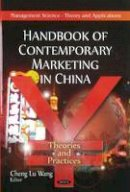 - Handbook of Contemporary Marketing in China: Theories & Practices - 9781617616891 - V9781617616891