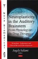 - Neuroplasticity in the Auditory Brainstem - 9781617619496 - V9781617619496