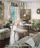 McCarthy, Brian J., Williams, Bunny - Parish-Hadley Tree of Life: An Intimate History of the Legendary Design Firm - 9781617691706 - V9781617691706