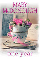 McDonough, Mary - One Year (An Oliver's Well Novel) - 9781617739026 - V9781617739026