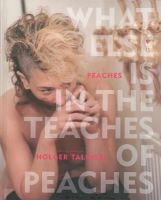 Peaches - What Else Is in the Teaches of Peaches - 9781617753572 - V9781617753572