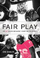 Zeigler, Cyd - Fair Play: How LGBT Athletes Are Claiming Their Rightful Place in Sports - 9781617754470 - V9781617754470