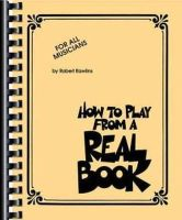 Rawlins, Robert - How to Play from a Real Book - 9781617803550 - V9781617803550
