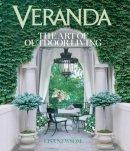 Newsom, Lisa - VERANDA The Art of Outdoor Living - 9781618370884 - V9781618370884
