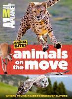 DePrisco, Dorothea, Animal Planet - Animals on the Move (Animal Planet Animal Bites) - 9781618931795 - V9781618931795
