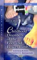 Burns, Joshua, Redmond, Anthony C. - Childhood Disorders of the Foot & Lower Limb - 9781619420335 - V9781619420335