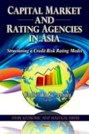 unknown - CAPITAL MARKET & RATING AGENCIES IN ASIA - 9781619421219 - V9781619421219