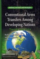 - Conventional Arms Transfers Among Developing Nations - 9781619422032 - V9781619422032