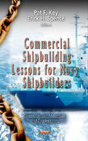 - Commercial Shipbuilding Lessons for Navy Shipbuilders - 9781619424296 - V9781619424296