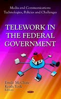 MCCLURE E. - Telework in the Federal Government - 9781619425934 - V9781619425934
