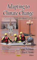 ROBINSON, GERARD - Adapting to Climate Change - 9781619427495 - V9781619427495