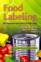 SCOTT J.K. - Food Labeling - 9781619427594 - V9781619427594