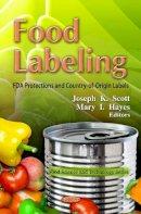 SCOTT J.K. - Food Labeling - 9781619427594 - V9781619427594
