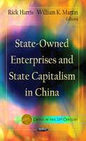 HARRIS R. - State-Owned Enterprises & State Capitalism in China - 9781619428218 - V9781619428218