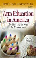 LEWIS B.T. - Arts Education in America - 9781619428447 - V9781619428447