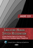 Coy, Andre - Emulating Human Speech Recognition - 9781619429147 - V9781619429147