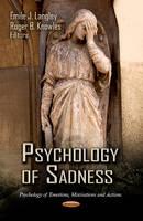 LANGLEY, E - Psychology of Sadness - 9781619429987 - V9781619429987