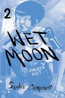 Campbell, Sophie - Wet Moon Book Two: Unseen Feet (New Edition) - 9781620103289 - V9781620103289