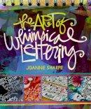 Sharpe, Joanne - Artful Lettering - 9781620330746 - V9781620330746