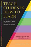 McGuire, Saundra Yancy - Teaching Students How to Learn - 9781620363164 - V9781620363164
