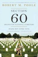 Poole, Robert M. - Section 60: Arlington National Cemetery - 9781620402955 - V9781620402955