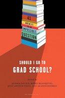 - Should I Go to Grad School? - 9781620405987 - V9781620405987