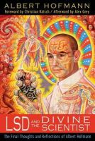 Hofmann, Albert - LSD and the Divine Scientist - 9781620550090 - V9781620550090