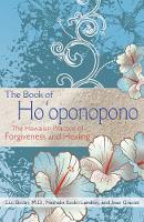 Bodin M.D., Luc, Lamboy, Nathalie Bodin, Graciet, Jean - The Book of Ho'oponopono: The Hawaiian Practice of Forgiveness and Healing - 9781620555101 - V9781620555101