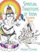 Johari, Harish - Spiritual Traditions of India Coloring Book - 9781620556290 - V9781620556290