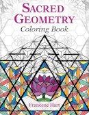 Hart, Francene - Sacred Geometry Coloring Book - 9781620556528 - V9781620556528