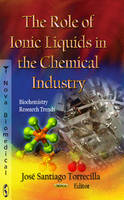 UNKNOWN - Role of Ionic Liquids in the Chemical Industry - 9781620810866 - V9781620810866