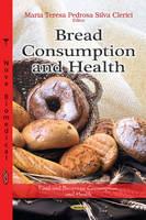 CLERICI M.T.P.S - Bread Consumption & Health - 9781620810903 - V9781620810903