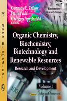 ZAILOV G.E. - Organic Chemistry, Biochemistry, Biotechnology & Renewable Resources - 9781620811559 - V9781620811559