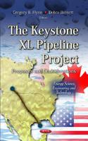 Flynn, Gregory B.; Burnett, Debra - Keystone XL Pipeline Project - 9781620812211 - V9781620812211