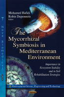 Hafidi, Mohamed; Duponnois, Robin - The Mycorrhizal Symbiosis in Mediterranean Environment - 9781620812785 - V9781620812785