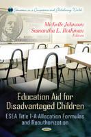 Johnson, Michelle; Rothman, Samantha L. - Education Aid for Disadvantaged Children - 9781620813133 - V9781620813133