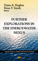 Hughes, Diane A.; Smith, Brian - Further Explorations in the Energy-Water Nexus - 9781620813188 - V9781620813188